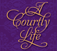 A-Courtly-Life
